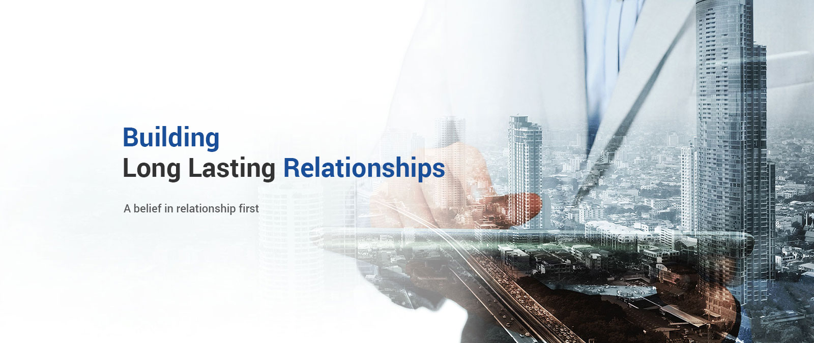 Building Long Lasting Relationships - A belief in relationship first